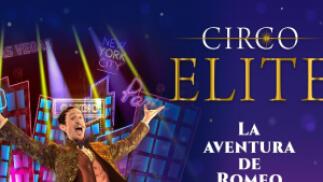 APLAZADO 27 y 28 de marzo de 2021. Entradas Circo Elite, La Aventura de Romeo