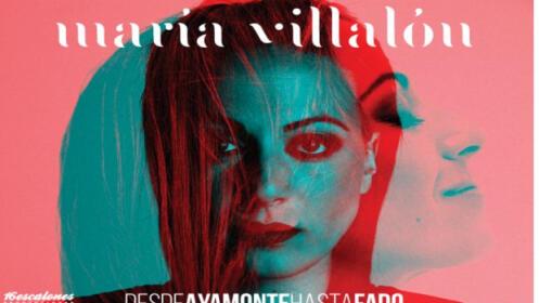 María Villalón-Desde Ayamonte hasta Fado, 4 octubre